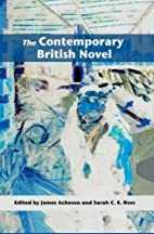 The Contemporary British Novel by James…