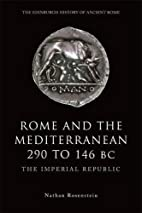 Rome and the Mediterranean 290 to 146 BC:…