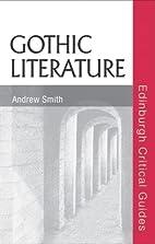 Gothic Literature (Edinburgh Critical Guides…