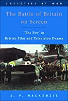 The Battle of Britain on Screen: 'The Few'&hellip;
