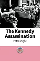 The Kennedy Assassination (Representing…