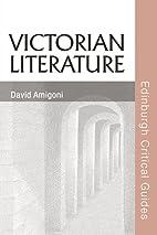 Victorian Literature (Edinburgh Critical…