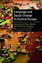 Language and social change in Central Europe…