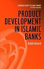 Product Development in Islamic Banks…