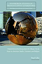 Transnationalism in Practice: Essays on…