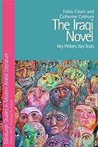 The Iraqi Novel: Key Writers, Key Texts…