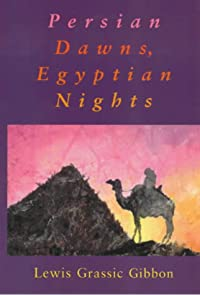 Persian Dawns, Egyptian Nights  cover