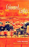 Aboulela, Leila: Coloured Lights