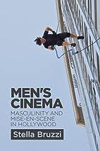 Men's Cinema: Masculinity and Mise-en-Scene…