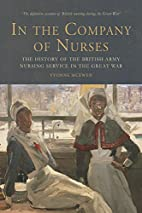 In the company of nurses : the history of…