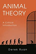 Animal Theory: A Critical Introduction by…