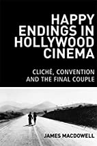 Happy endings in Hollywood cinema : cliche,…