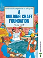 Building Craft Foundation (Construction…