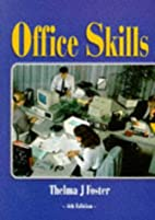 Office Skills by Thelma J Foster