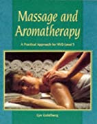 Massage and Aromatherapy: A Practical…