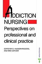 Addiction Nursing: Perspectives on…