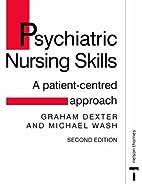 Psychiatric Nursing Skills: A…