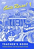 Hermann, Christiane: Gute Reise!: Teacher's Book 1 neu