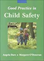 Good practice in child safety by Angela Dare