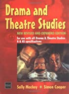 Drama and Theatre Studies by Sally Mackey