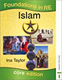 Taylor, Ina: Islam: Foundations in Re: Core Edition (Foundations in Religion Education)