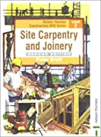 Site Carpentry and Joinery: Construction…