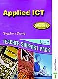 Doyle, Stephen: OCR GCSE Applied ICT: Teacher Support Pack