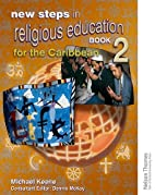 New Steps in Religious Education for the…