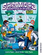 Scientifica Champions of Science Book 9 by…