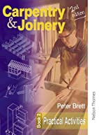 Carpentry & Joinery: Practical Activities…