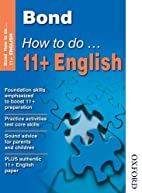 Bond How To Do 11+ English by Elisabeth…