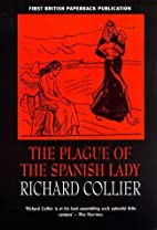 The Plague of the Spanish Lady: The…