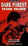 Palmer, Frank: Dark Forest (A& B Crime)
