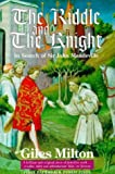 Milton, Giles: The Riddle and the Knight: In Search of Sir John Mandeville