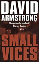 Small Vices by David Armstrong
