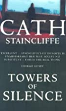 Towers of Silence by Cath Staincliffe