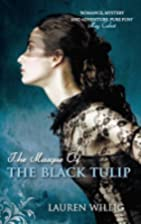 Masque of the Black Tulip by Lauren Willig