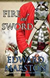 Marston, Edward: Fire and Sword (Captain Rawson)