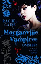 The Morganville Vampires, Books 4-6 by…
