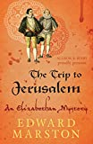 Marston, Edward: The Trip to Jerusalem (Nicholas Bracewell)