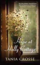 Hope at Holly Cottage by Tania Crosse