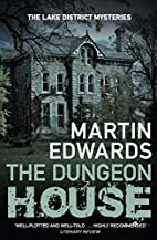 The Dungeon House. by Martin Edwards