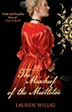 Willig, Lauren: The Mischief of the Mistletoe. Lauren Willig