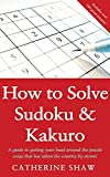Shaw, Catherine: Sudoku & Kakuro: A Step-by-Step Method