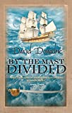 Donachie, David: By the Mast Divided