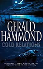 Cold Relations by Gerald Hammond