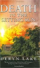 Death in the Setting Sun by Deryn Lake