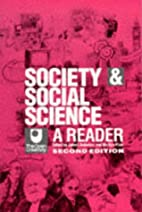 Society and Social Science: A Reader (Course…