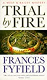 Fyfield, Frances: Trial by Fire
