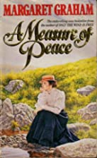 A Measure of Peace by Margaret Graham